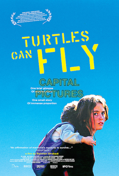 POSTER ART.in Turtles Can Fly.*Editorial Use Only*.www.capitalpictures.com.sales@capitalpictures.com.Supplied by Capital Pictures.