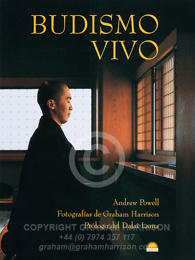 Budhismo Vivo the Spanish language edition of Living Buddhism by Andrew Powell with photographs by Graham Harrison, Ediciones Oniro, Barcelona 1999.