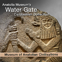 Water Gate Carchemish Hittite Artefacts - Anatolian Civilisations Museum. Pictures &  images of