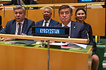 DSG meeting<br /> <br /> AM Plenary General DebateHis<br /> <br /> His Excellency Sooronbai JEENBEKOV President of the Kyrgyz Republic