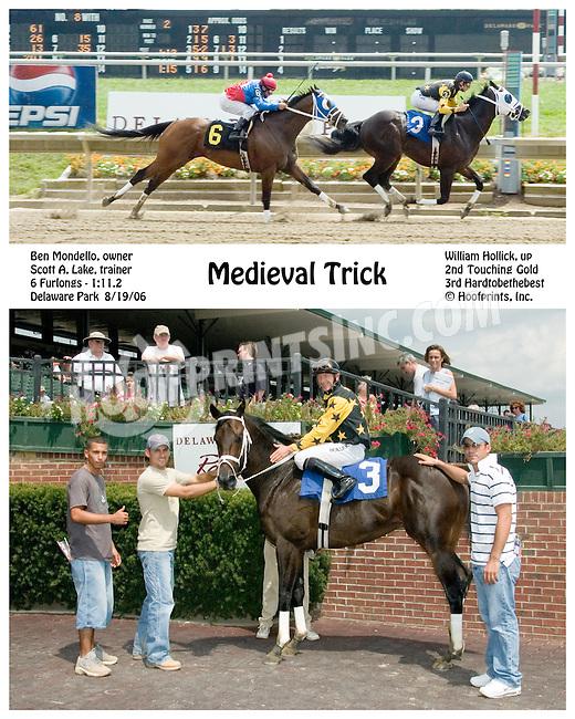 Medieval Trick winning at Delaware Park on 8/19/06