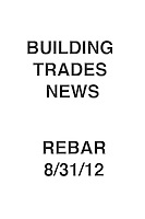 Building Trades News 8/31/12