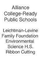 Alliance Ribbon Cutting - Leichtman-Levine Family Foundation Environmental Science High School