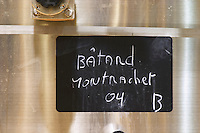 A stainless steel fermentation vat with a black chalk board with text in chalk Batard Montrachet Grand Cru 2004, Maison Louis Jadot, Beaune Côte Cote d Or Bourgogne Burgundy Burgundian France French Europe European