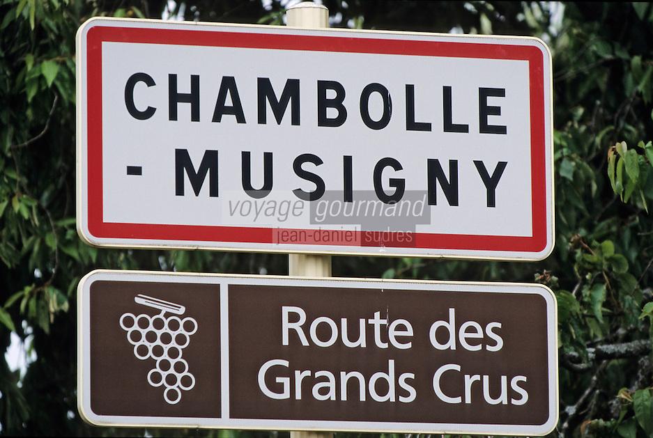 France/21/Côte d'Or/Chambolle-Musigny: Panneau d'entrée du village