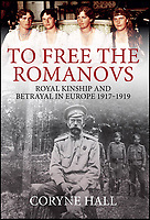 New book 'To Free The Romanov's' .