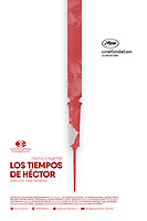 Los tiempos de Hector (2017) <br /> POSTER ART<br /> *Filmstill - Editorial Use Only*<br /> CAP/MFS<br /> Image supplied by Capital Pictures