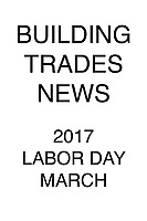Building Trades News 2017 Labor Day March