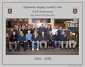 1961 to 1970 Patumahoe Rugby Club 125th Anniversary group photo, June 4th 2011.