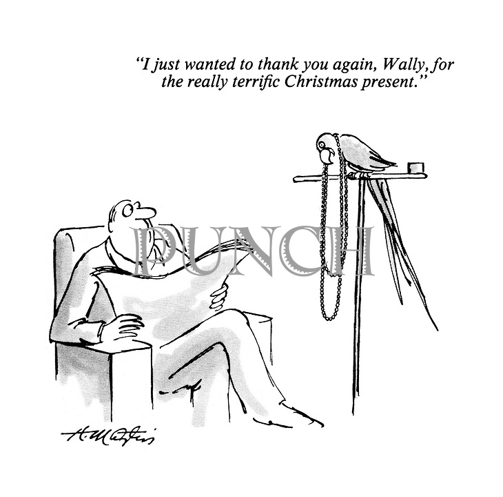 """""""I just wanted to thank you again, Wally, for the really terrific Christmas present."""""""