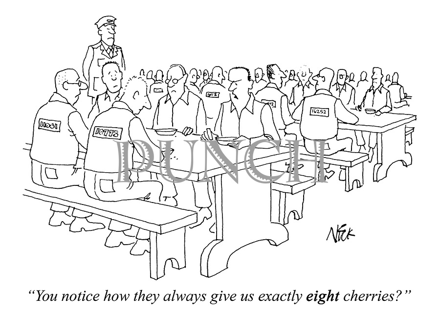 """You notice how they always give us exactly EIGHT cherries?"""