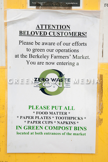 Close Up of Sign Asking Customers to Recycle Garbage at Ecology Center's Berkeley Farmers' Market. The market itself on being a 'Zero Waste Zone' and prohibiting genetically modified foods. Berkeley, California, USA