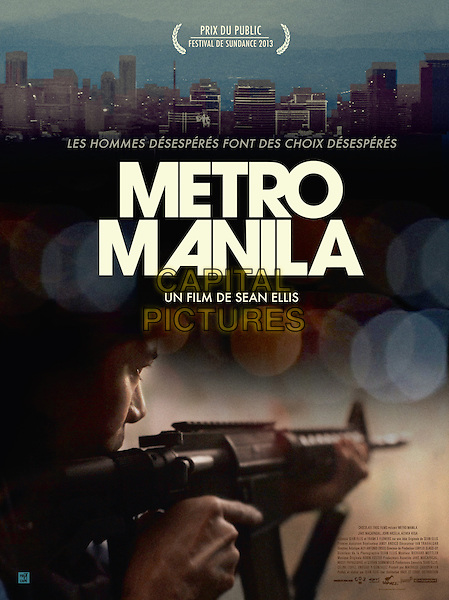 POSTER ART<br /> in Metro Manila (2013)<br /> *Filmstill - Editorial Use Only*<br /> CAP/NFS<br /> Image supplied by Capital Pictures