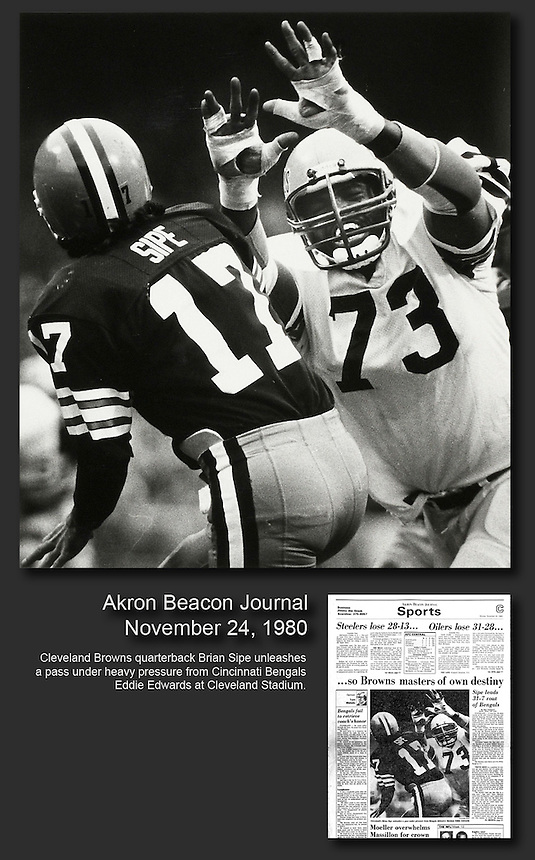 Cleveland Browns quarterback Brian Sipe is shown under pressure from Cincinnati Bengals Eddie Edwards at Cleveland Stadium. My Associated Press photo made the cover of the Akron Beacon Journal, even though they had their own photographers at the game.