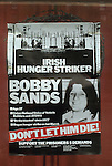 Bobby Sands poster Hunger Strike 1980s Belfast Northern Ireland UK