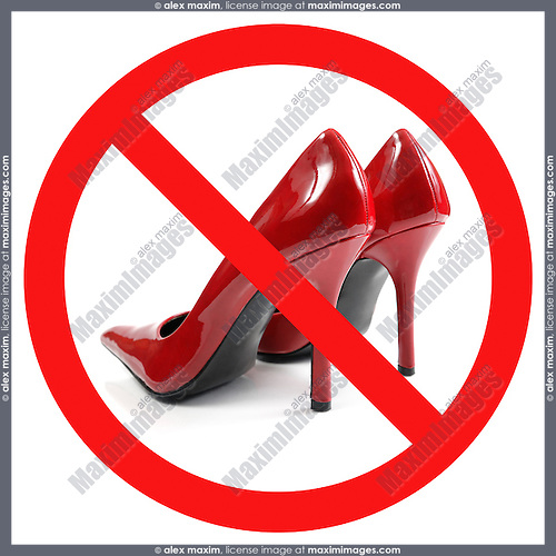 Stylish red hot high-heel women shoes crossed with a red line Dress code Humorous conceptual sign Isolated on white background