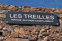 Les Treilles, Saint Lambert. Domaine Jo Pithon, Anjou, Loire, France