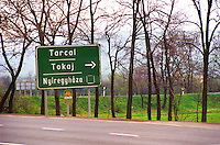 Tokaj: A road sign showing the way to the Tokaj and Tarcal villages Credit Per Karlsson BKWine.com