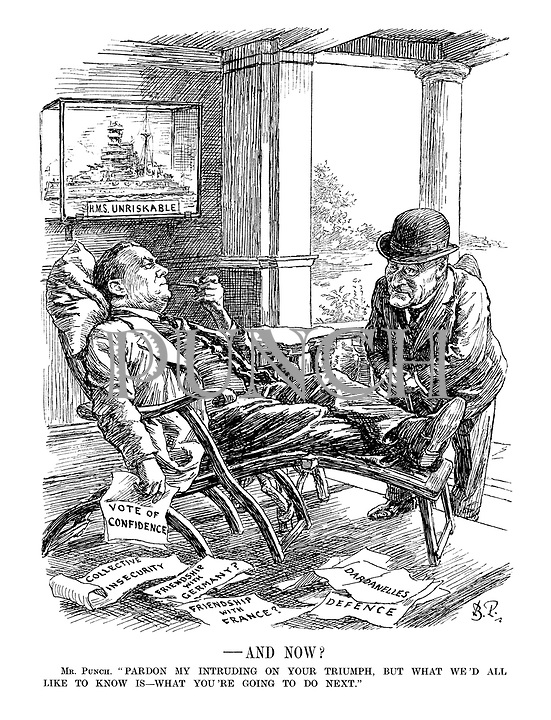 "- And Now?  Mr. Punch. ""Pardon my intruding on your triumph, but what we'd all like to know is - what you're going to do next."" (Stanley Baldwin sits reclined puffing on a pipe amid headlines on the floor 'Vote of Confidence, Collective Insecurity, Friendship with Germany?, Friendship with France?, Dardanelles, Defence' while in a glass cabinet is the HMS Unriskable)"