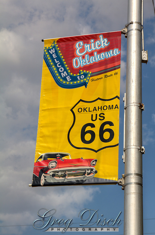 Banner promoting route 66 in Erick Oklahoma.