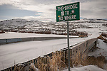Sign for the Bridge to Nowhere over the Owyhee River in Mountain City, Nev.