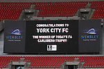 LONDON, ENGLAND - MAY 12: Wembley scoreboard congratulates York City on winning the FA Calsberg Trophy  after the FA Trophy Final match between York City and Newport County at Wembley Stadium on May 12, 2012 in London, England.  (Photo by Dave Horn - Extreme Aperture Photography)