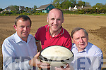 Denis Griffin, Bill Horgan.and Maurice Walsh from.Castleisland Rugby club.who are continuing development.work on the field.