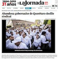 Visite:  <br /> http://www.jornada.unam.mx/ultimas/2016/05/01/en-desfile-del-dia-del-trabajo-gritan-consignas-contra-el-gobernador-de-queretaro