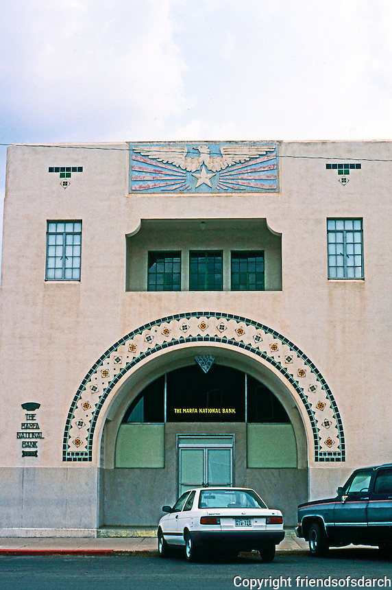 "Marfa:  Marfa National Bank, 1931. Sort of regional Art Deco; ""The ornament seems based on American Indian forms in pottery and textiles. Now, Architectural Studio--Donald Judd."