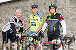Enjoying the Castleisland Day Care Centre Charity Cycle conjunction with Currow Cycling Club on Sunday were l-r  Tim O'Connor, Martin Horgan and Seamus O'Sullivan