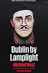 Poster advertising 'Dublin by Lamplight' by Michael West, Abbey theatre presents the Corn Exchange, Dublin, Ireland, Irish Republic
