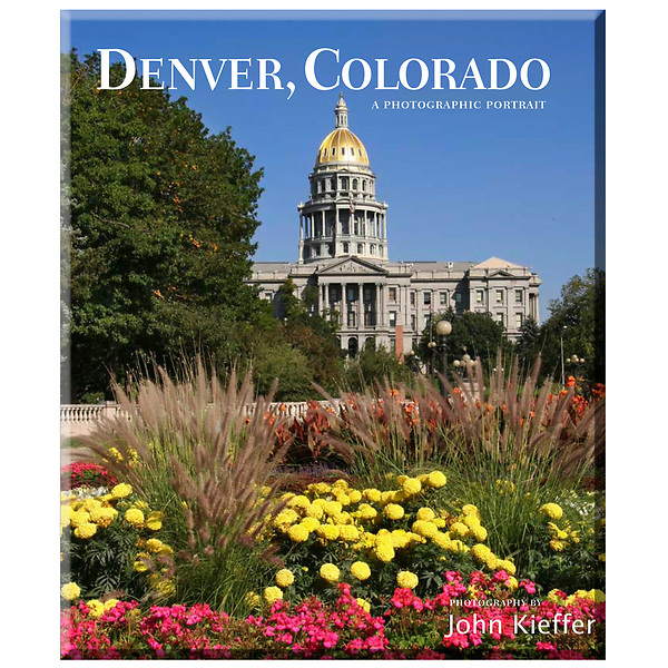 Denver Colorado: A Photographic Portrait, books by John Kieffer