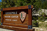 Entrance sign at Lodgepole Visitor Center and Village, Sequoia National Park, Western Sierra, California