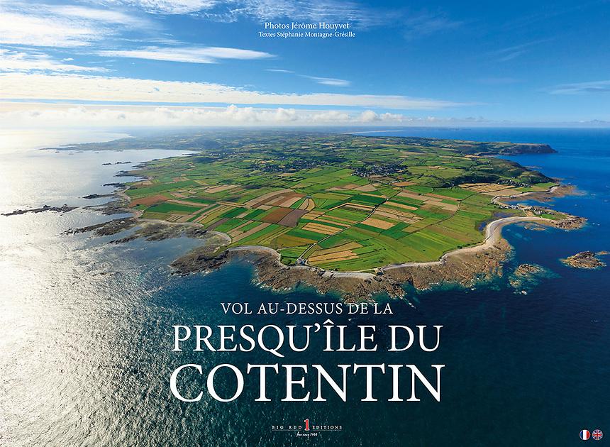 Couverture du livre &quot;Vol au-dessus de la presqu'&icirc;le du Cotentin&quot; <br /> Sortie mai 2017 photos J&eacute;r&ocirc;me Houyvet