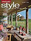 Vineyard Style Magazine - Home & Design Resource Guide