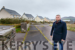 Cllr Damian Quigg pictured at Lighthouse View in Cahersiveen an estate with 22 houses held by a Vulture Fund.