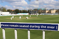 Please remain seated during the over signage during Essex CCC vs Durham MCCU, English MCC University Match Cricket at The Cloudfm County Ground on 2nd April 2017