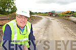 Kerry Mayor Bobby O'Connell on site at the Killarney side of the Castleisland Bypass road which has commenced construction on Wednesday
