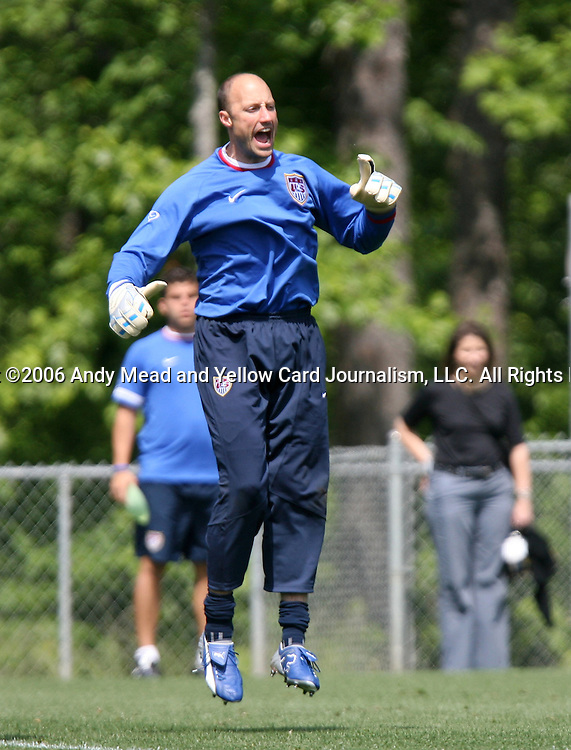 Kasey Keller on Tuesday, May 16th, 2006 at SAS Soccer Park in Cary, North Carolina. The United States Men's National Soccer Team held a training session as part of their preparations for the upcoming 2006 FIFA World Cup Finals being held in Germany.