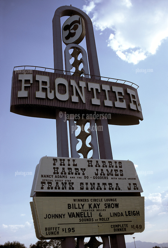 On The Las Vegas Strip, the Frontier Hotel and Casino Sign headlining Frank Sinatra Jr, Harry James, Phil Harris & more as it appeared on July 28, 1973