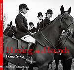 HUNTING with HOUNDS by HOMER SYKES, published Mansion Editions