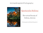 Photographs of Sedona, Arizona taken by international award-wining photographer Michael Knapstein.