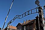 """Brama z napisem """"Arbeit macht frei"""" do KL Auschwitz <br /> The gate with motto: """"Arbeit macht frei"""" to the ruined crematoria and prisoner's huts, Auschwitz, Poland"""
