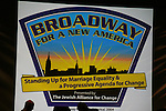 Poster showing  the Broadway For A New America presented by the Jewish Alliance for Change on Aprl 13, 2009 at the Peter Norton Symphony Space, NYC. (Photo by Sue Coflin/Max Photos)
