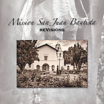 Published photography by Larry Angier..Design, production, editing and photography (with Martín Vargas and Carolyn Fox) exhibition catalog: Mission San Juan Bautista reVisions