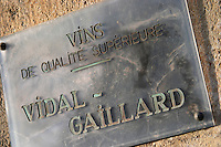 Vins de qualite superieure, Vidal-Gaillard, wine of superior quality. La Liquiere village. Faugeres. Languedoc. France. Europe.