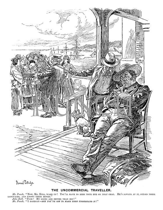 """The Uncommercial Traveller. Mr Punch. """"Now, Mr Bull, wake up! You'll have to keep your eye on that chap. He's always at it, speaks their languages, and knows their money."""" John Bull. """"Pooh! My goods are better than his!"""" Mr Punch. """"I dare say - but you've got to make them understand it!"""""""