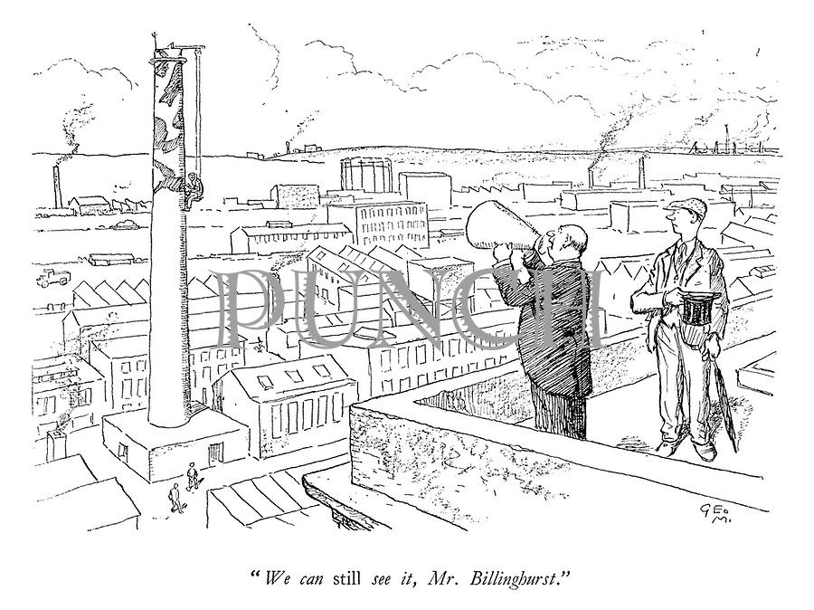 """""""We can STILL see it, Mr Billinghurst."""""""