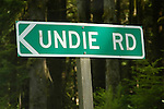 Undie Rd. sign along U.S. 101 on the Olympic Peninsula