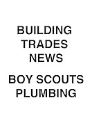 Building Trades News Boy Scouts Plumbing